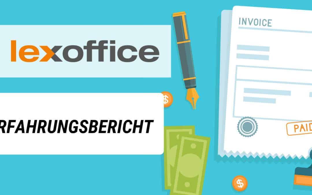 lexoffice Erfahrungsbericht – die perfekte Buchhaltungssoftware im Online Business?