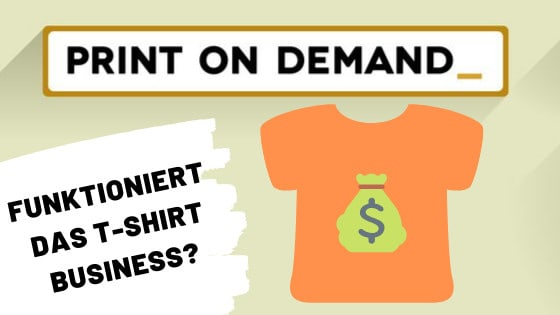 T-shirt business, online geld verdienen, print on demand business, T-Shirts verkaufen online, T-Shirt business