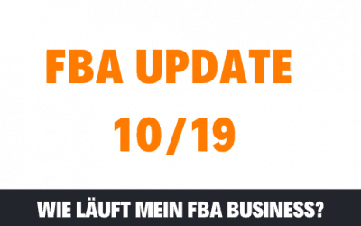 ***UPDATE*** FBA Business (10/2019)