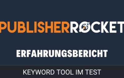 Publisher Rocket Erfahrungsbericht – Lohnt sich Publisher Rocket?