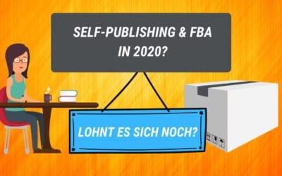 Funktionieren Self-Publishing und FBA in 2020?