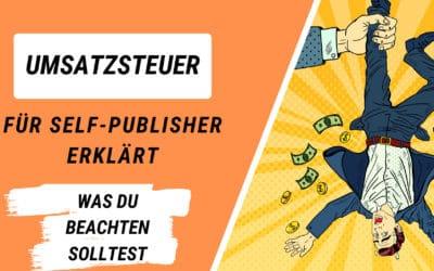 Umsatzsteuer im Self-Publishing erklärt